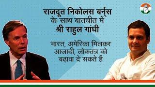 Rahul Gandhi in conversation with Ambassador Nicholas Burns on the Covid crisis