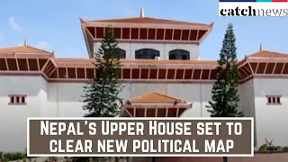 Nepal's Upper House Set to Clear New Political Map | catch News