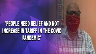"""Fuel Price Hike: """"People need relief and not increase in tariff in the COVID pandemic"""""""