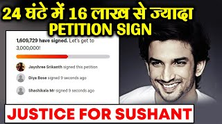 Justice For Sushant Singh Rajput | 16 Lakh+ Petition Signed In 24 Hours
