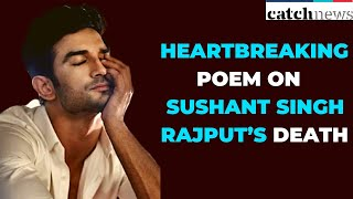 This Emotional Poem On Sushant Singh Rajput Will Leave You Teary-Eyed | Catch News