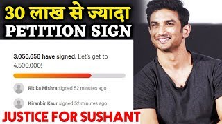 Justice For Sushant Singh Rajput | 30 Lakh+ Petition Signed In 2 Days