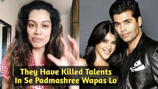 Karan Johar & Ekta Kapoor Kill Talents In Bollywood Says Payal Rohatgi
