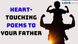 Father's Day 2020: Dedicate These Heart-Touching Poems To Your Father | Catch News