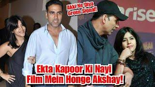 Ekta Kapoor Ki Agli Film Mein Honge Akshay Kumar!