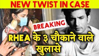Girlfriend Rhea Chakraborty Records 3 BIG Statements On Sushant Singh Rajput
