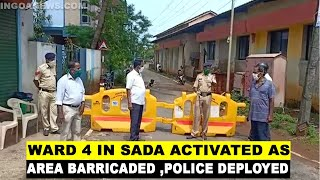 Ward 4 in Sada activated as Micro Containment Zone, area barricaded