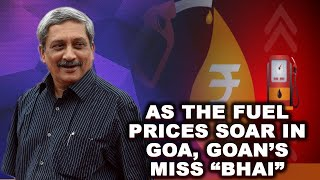 WATCH: #Petrol prices in Goa cross ₹ 75, Goan's miss their favorite leader 'Manohar Parrikar'