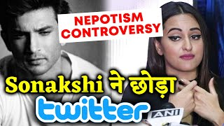 Sonakshi Sinha QUITS Twitter Because Of Nepotism Controversy Over Sushant Singh Rajput