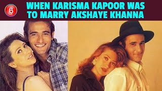 Did You Know? Karisma Kapoor Was All Set to Get Hitched To Akshaye Khanna Once