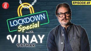Vinay Pathak's Candid Confessions On Axone & Chintu Ka Birthday Releasing On OTT Amidst Lockdown