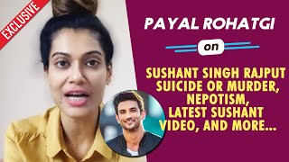 Payal Rohatgi Exclusive Interview On Sushant Singh Rajput, Nepotism And More..