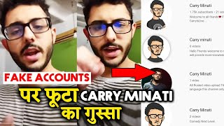 Carry Minati ANGRY Reaction On HIs FAKE Accounts On Youtube; Here's What He Said