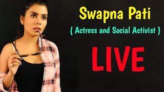 Live with Swapna Pati  | ମନ ଖୋଲି କଥା ହୁଅନ୍ତୁ