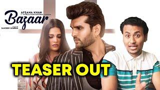 Bazaar Teaser | Reaction | Himanshi Khurana | Yuvraj Hans | Afsana Khan