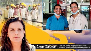 Activist Yogita Bhayana gets airlift, migrant laborers of Bihar & Greeted to Satya Bhanja YT Channel