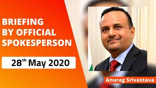 Briefing by Official Spokesperson (28 May 2020)