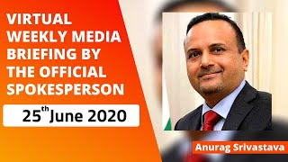 Virtual Weekly Media Briefing by the Official Spokesperson (25 June 2020)