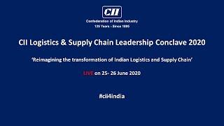 CII Logistics & Supply Chain Leadership Conclave 2020