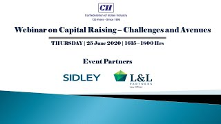 CII Webinar on Capital Raising: Avenues & Challenges