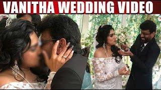 Vanitha Vijayakumar wedding video | வனிதா திருமண வீடியோ