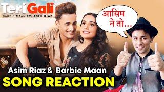 Teri Gali Song Reaction |  Asim Riaz | Barbie Maan | Guru Randhawa