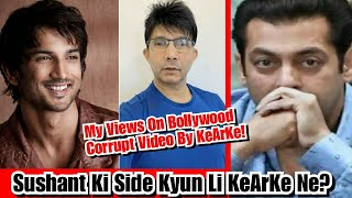 My VIEWS on KeArKe Review On Corrupt Bollywood, Sushant Ki Side Aakhir Kyun Lene Lage Bhaisaab?
