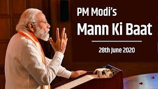 PM Modi interacts with the Nation in Mann Ki Baat | 28th June 2020 | PMO
