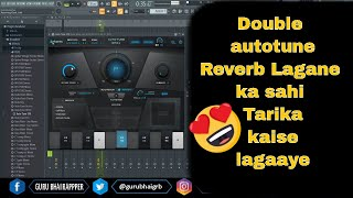Mixing Double Autotune Tricks | Reverb Tricks | Fl Studio in Hindi