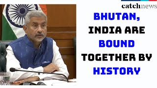 Bhutan, India Are Bound Together By History, Culture And Spiritual Tradition: EAM Jaishankar