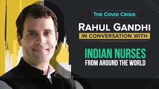 Watch: Shri Rahul Gandhi in conversation with nurses on the Covid19 crisis. #WeSaluteHealthHeroes