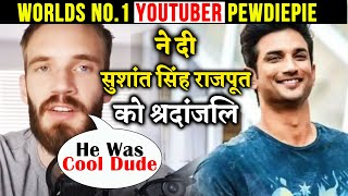 World's No.1 Youtuber PewDiePie Pays TRIBUTE To Sushant Singh Rajput