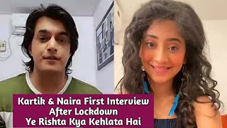 Shivangi Joshi & Mohsin Khan (Kaira) First Interview After Lockdown - Ye Rishta Kya Kehlata Hai