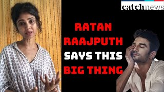 Ratan Raajputh Meets Sushant Singh Rajput's Father And Says This Big Thing | Catch News