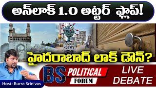 LIVE Debate: Unlock Utter Flop! | Hyderabad Lockdown | BS Political Forum | Top Telugu TV