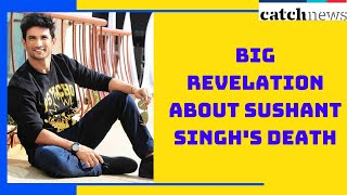 Big Revelation About Sushant Singh's Death | Catch News