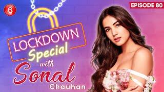 Sonal Chauhan's Funny & Smart Revelations On Enjoying Lockdown   Fursat Hai Aaj Bhi   Arjun Kanungo