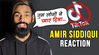 Ex TikToker Amir Siddiqui Reaction On TikTok BAN In India By Government
