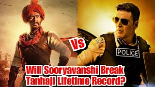 Will Sooryavanshi Break Tanhaji Lifetime Record? Akshay Kumar Vs Ajay Devgn