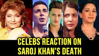 Bollywood Celebs MOURNS Saroj Khan's Death | Akshay Kumar, Anushka Sharma, Asim Riaz, Madhuri Dixit