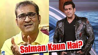 Singer Abhishek Bhattacharya Says Who Is Salman Khan?Kisi Singer Ko Gaana Gane Se Kaise Rok Sakta Ha