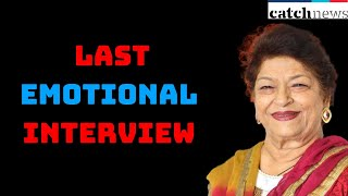 Saroj khan Death:  Last Emotional interview
