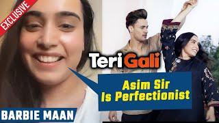 Teri Gali | Singer Barbie Maan Reaction On WORKING With Asim Riaz | Exclusive Interview