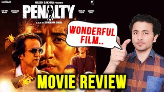 Penalty Movie REVIEW | Kay Kay Menon, Lukram Smil, Shubham Singh | By Rahul Bhoj
