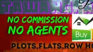 15.    PROPERTIES  ☆ Sell •Buy •Rent ☆ Flats~Plots~Bungalows~Row Houses~Shop $Real estate ☆