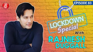 Rajniesh Duggal's UNCENSORED Chat On Sushant Singh Rajput, Nepotism, Lockdown & Jai Hind Jai Bharat