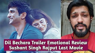 Dil Bechara Trailer Emotional Review - Sushant Singh Rajput Last Film