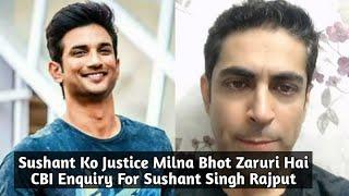 Sushant Singh Rajput Ko Justice Milna Hi Chahiye Says Tarun Khanna