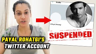 Payal Rohatgi's TWITTER Account Suspended, Payal Says It's Because Of Sushant Singh Rajput Videos