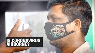 Experts claim coronavirus airborne: How concerned should you be? | Economic Times